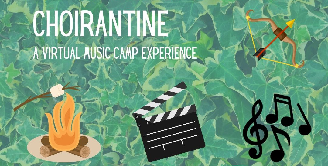 Choirantine - Boys & Girls Virtual Day Camp